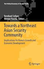 Towards a Northeast Asian Security Community af Werner Pascha, Bernhard Seliger