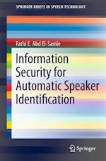 Information Security for Automatic Speaker Identification (Springerbriefs in Speech Technology)
