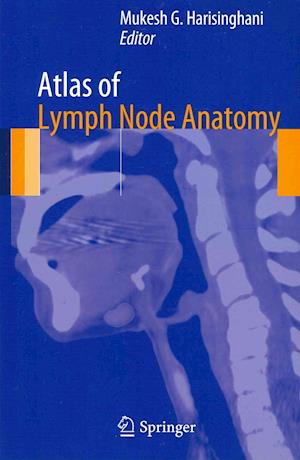 Atlas of Lymph Node Anatomy