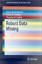 Robust Data Mining af Theodore B. Trafalis, Panos M. Pardalos, Petros Xanthopoulos