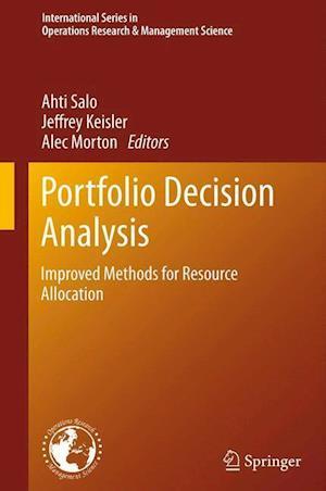Portfolio Decision Analysis: Improved Methods for Resource Allocation