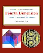 Full Color Illustrations of the Fourth Dimension, Volume 1