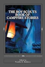 The Boy Scouts Book of Campfire Stories af Franklin K. Mathiews