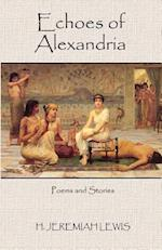 Echoes of Alexandria af H. Jeremiah Lewis