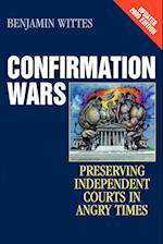 Confirmation Wars (Hoover Studies in Politics, Economics, and Society)