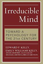 Irreducible Mind
