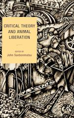 Critical Theory and Animal Liberation (Nature's Meaning)