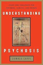 Understanding Psychosis af Donald Capps