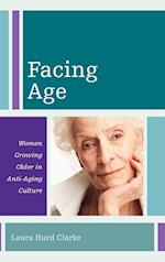 Facing Age (Diversity and Aging, nr. 1)