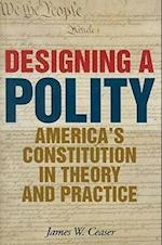 Designing a Polity