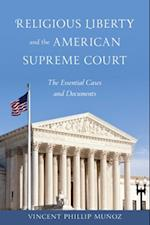 Religious Liberty and the American Supreme Court