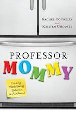 Professor Mommy af Kristen Ghodsee