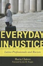 Everyday Injustice (Perspectives On A Multiracial America)