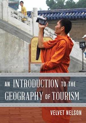 An Introduction to the Geography of Tourism