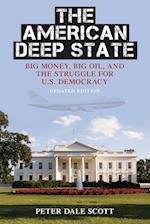 The American Deep State (War and Peace Library)