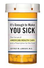 It's Enough to Make You Sick