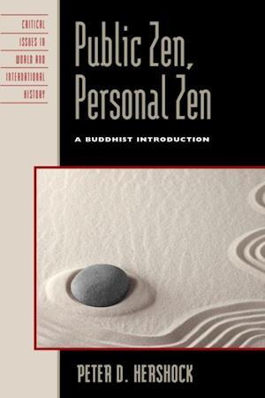 Public Zen, Personal Zen af Peter D Hershock