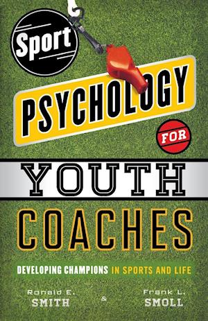 Bog, paperback Sport Psychology for Youth Coaches af Ronald Smith