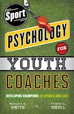 Sport Psychology for Youth Coaches