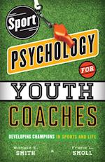 Sport Psychology for Youth Coaches af Ronald E Smith