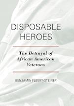 Disposable Heroes (Perspectives On A Multiracial America)