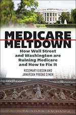 Medicare Meltdown