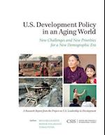 U.S. Development Policy in an Aging World af Richard Jackson