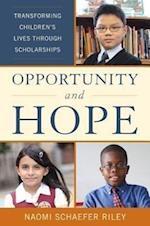 Opportunity and Hope af Naomi Schaefer Riley
