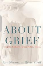 About Grief af Ron Marasco, Brian Shuff