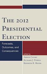 The 2012 Presidential Election af Amnon Cavari