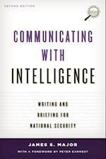 Communicating with Intelligence (Security and Professional Intelligence Education Series)