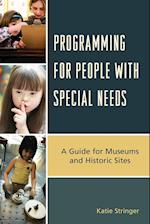 Programming for People with Special Needs (American Association for State & Local History)