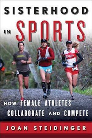 Bog, hardback Sisterhood in Sports af Joan Steidinger