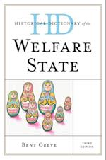 Historical Dictionary of the Welfare State (Historical Dictionaries of Religions, Philosophies, and Movements Series)