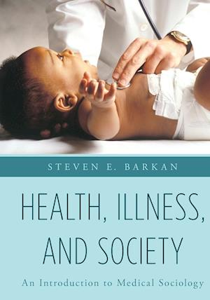 Health, Illness, and Society