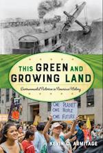This Green and Growing Land (The American Ways)