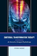 Emotional Transformation Therapy af Steven R. Vazquez