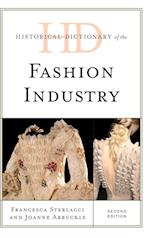 Historical Dictionary of the Fashion Industry (Historical Dictionaries of Professions and Industries)