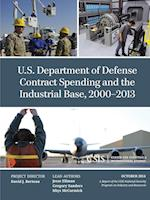 U.S. Department of Defense Contract Spending and the Industrial Base, 2000-2013 af Jesse Ellman