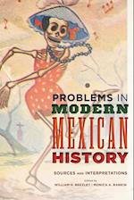 Problems in Modern Mexican History (Latin American Silhouettes)