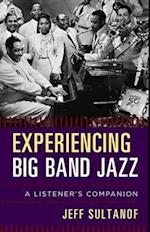Experiencing Big Band Jazz (Listeners Companion)