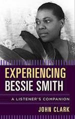 Experiencing Bessie Smith (Listeners Companion)
