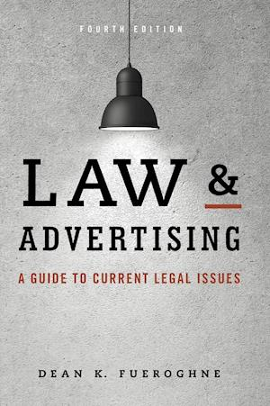 Bog, hardback Law and Advertising af Dean K. Fueroghne