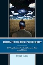 Accelerated Ecological Psychotherapy af Steven R. Vazquez