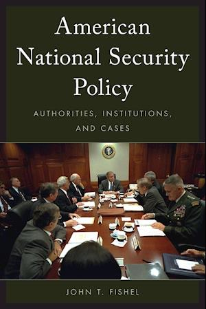 Bog, paperback American National Security Policy af John T. Fishel