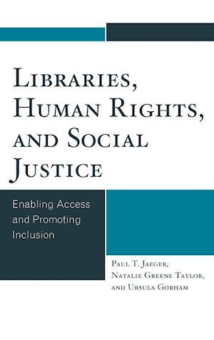 Libraries, Human Rights, and Social Justice