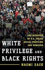 White Privilege and Black Rights af Naomi Zack