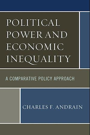 Political Power and Economic Inequality: A Comparative Policy Approach
