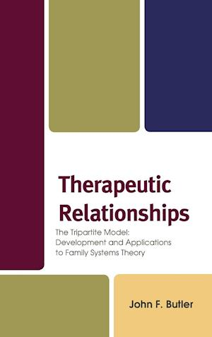 Bog, hardback Therapeutic Relationships af Jack Butler
