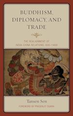 Buddhism, Diplomacy, and Trade